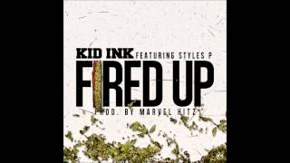 Watch Kid Ink Fired Up Ft Styles P video