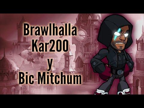 Perdiendo en Brawlhalla (Kar200 y Bic Mitchum)
