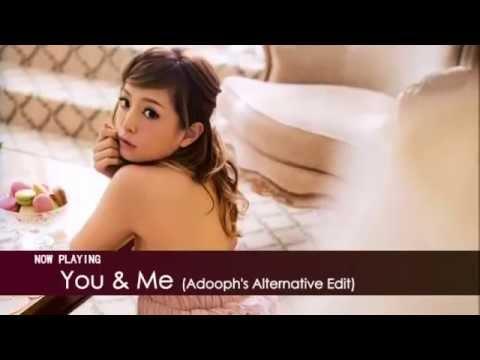 浜崎あゆみ - You & Me Feel The Love (Alternative Edit) ~Just The Beginning~