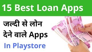 15 Loan App || Best Instant Loan Apps 2019