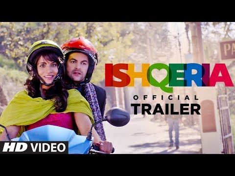 Offical Trailer: Ishqeria | Richa Chadha | Neil Nitin Mukesh