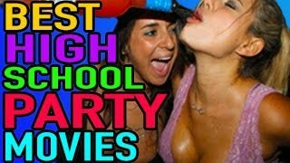 Best High School Party Movies - Best Movie List