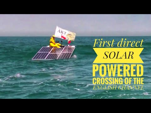 AKT Solar Channel Challenge - the first directly solar powered boat crossing the English Channel