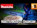 "Makita DCS5121 18"" 50cc Petrol Chainsaw Review"
