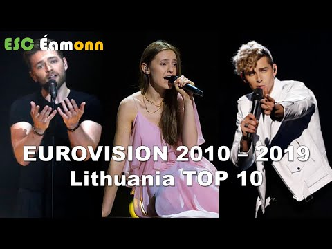 Lithuania - Eurovision Song Contest – My Top 10 (2010 – 2019)