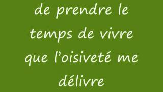Broussai le temps de vivre paroles