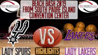Beach Bash 2019 Lady Spurs VS Lady Lakers Basketball Highlights