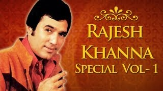Rajesh Khanna Superhit Song Collection (HD) - Jukebox 1 - Top 10 Old Hindi Classic Songs {HD}