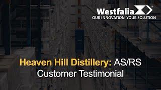 Westfalia Automates Heaven Hill Distillery | Testimonial