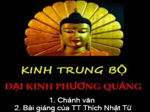 Kinh Trung Bộ - Đại kinh phương quảng. MP3