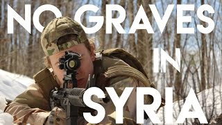 No Graves In Syria - Military Action Film