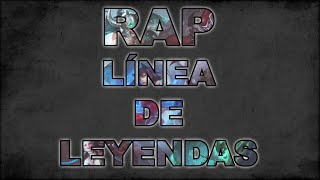 LÍNEA DE LEYENDAS (Rap de League of Legends) | Keyblade, Zarcort, Cyclo, Sharkness & Jacky