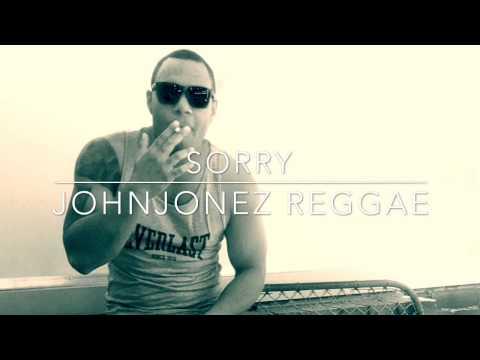 Sorry - Justin Bieber Reggae Remix By JohnJones