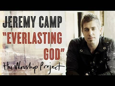 Jeremy Camp - Everlasting God