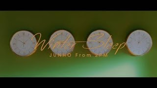 JUNHO (From 2PM) 『Winter Sleep』ミュージックビデオ