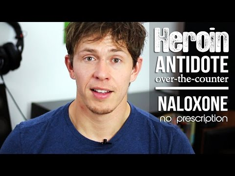 Naloxone | Heroin overdose antidote NOW over-the-counter - No RX