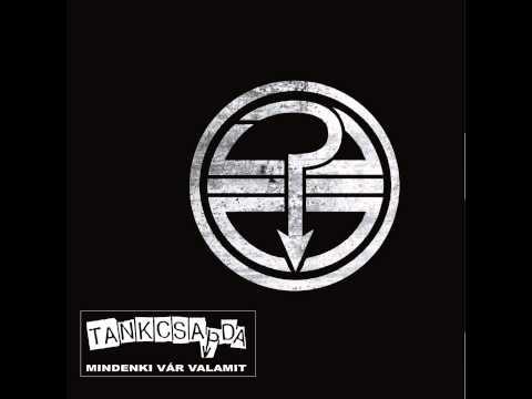 Tankcsapda - Rock A Nevem