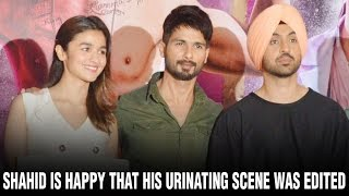 Shahid is happy that his urinating scene was edited | Shahid Kapoor | Hot Alia Bhatt | Hot Kareena
