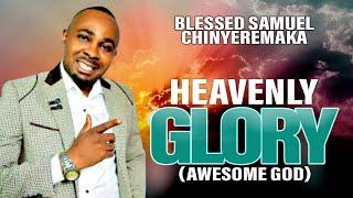 Blessed Samuel Chinyeremaka - Ebube Eligwe - Latest 2016 Nigerian Gospel Music
