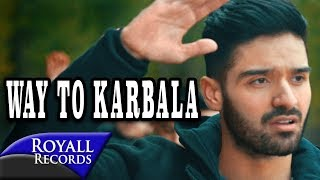 download lagu Ali Shanawar  Way To Karbala  2017 / gratis