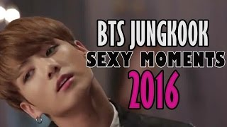 BTS JUNGKOOK SEXY MOMENTS 2016 ✨