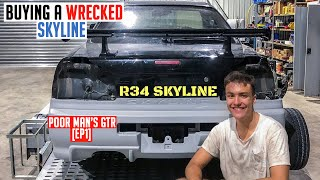 Buying a WRECKED R34 SKYLINE | Poor Man's GTR [EP1]