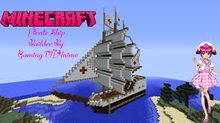 Minecraft - Pirate Ship - Builder by Gaming VN Anime