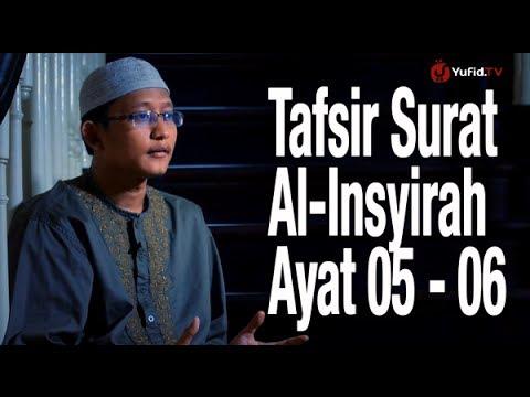 Ceramah Singkat: Tafsir Surat Al-Insyirah Ayat 05-06 - Ustadz Badru Salam, Lc