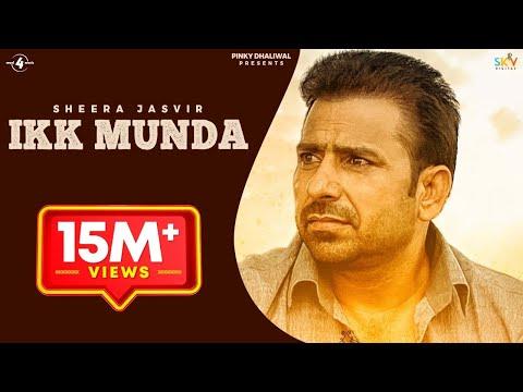 New Punjabi Songs 2015   IKK MUNDA   SHEERA JASVIR   Latest Punjabi Songs 2015