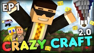 EVERY GOOD ADVENTURE STARTS WITH TROLLING - CrazyCraft 2.0 Ep 1 (Minecraft Mods)