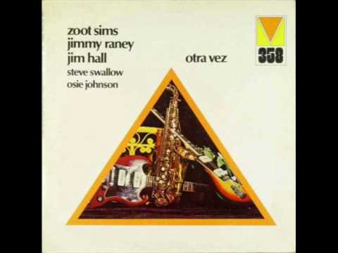 Jim Hall&Jimmy Raney&Zoot Sims - Carnival Day