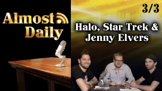 Almost Daily #3: WEBSERIEN (3/3) Halo, Star Trek & Jenny Elvers