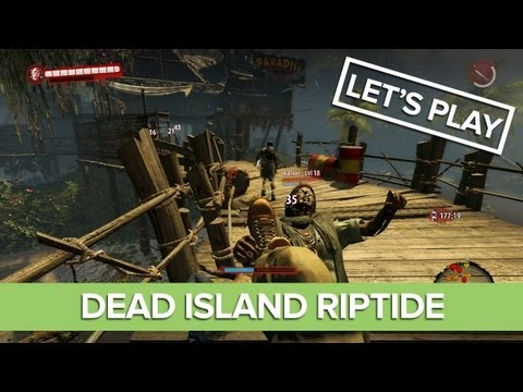 Dead Island Riptide Gameplay - Kicking It With John Morgan