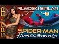 SPIDERMAN HOMECOMING Spoilerlı İnceleme: Filmde