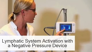 Lymphatic System Activation with a Negative Pressure Device - LE&RN Virtual Expo - PhysioTouch
