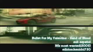 Bullet For My Valentine   Hand of Blood sub español (Nfs Most wanted)