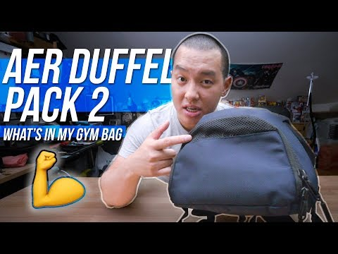 What's In My EDC/Gym Bag Ep. 4 - Aer Duffel Pack 2 Review