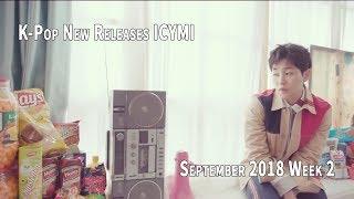 K-Pop New Releases - September 2018 Week 2 - K-Pop ICYMI