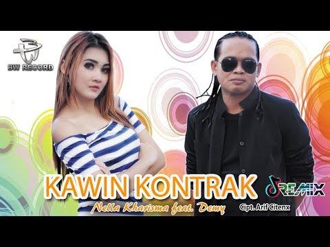 Nella Kharisma - Kawin Kontrak [REMIX]