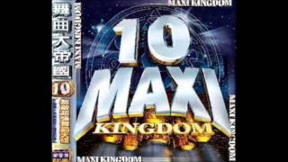 MAXI KINGDOM 舞曲大帝國 10 - OEO CANDY