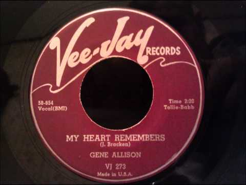 Gene Allison - My Heart Remembers - Nice Late 50's R&B Ballad