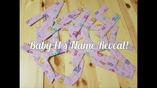 Baby 11's Name Reveal!!!