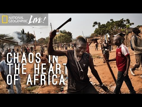 Chaos in the Heart of Africa - Nat Geo Live