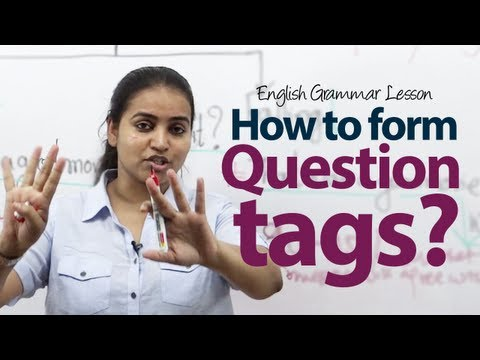 How to form Question Tags? - English Grammar Lesson