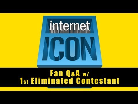 Internet Icon S2 - Fan Q&A w/ 1st Eliminated Contestant (SPOILER ALERT)