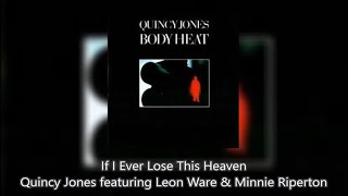 Watch Quincy Jones If I Ever Lose This Heaven video