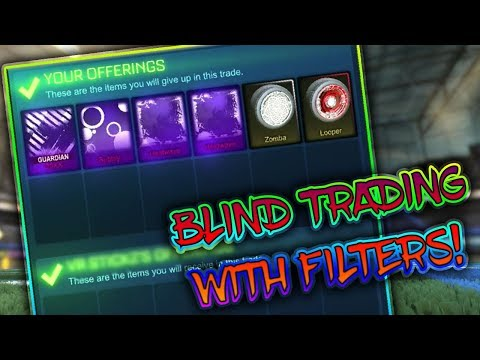 BLIND TRADING USING FILTERS!   *INSANE* BLIND TRADING   Rocket League