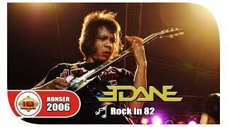 NGROCK ' EDANE '- ROCK IN 82 | PECAH PENONTONNYA .. (LIVE KONSER SUMATERA UTARA 2006)
