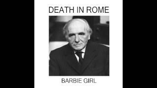 Death in Rome - Barbie Girl (Aqua Cover)