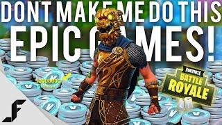 DON'T MAKE ME DO THIS EPIC GAMES - Fortnite Battle Royale